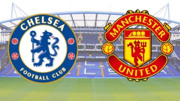 Chelsea v Man Utd, Team News, Preview, Lineups, Predicted Scoreline and Betting Tips