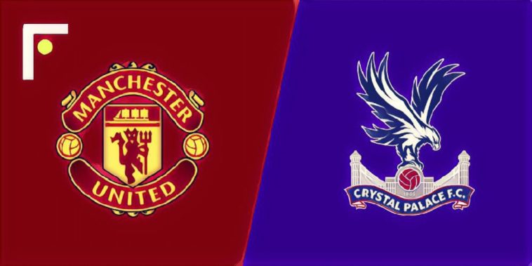 Man Utd v Crystal Palace