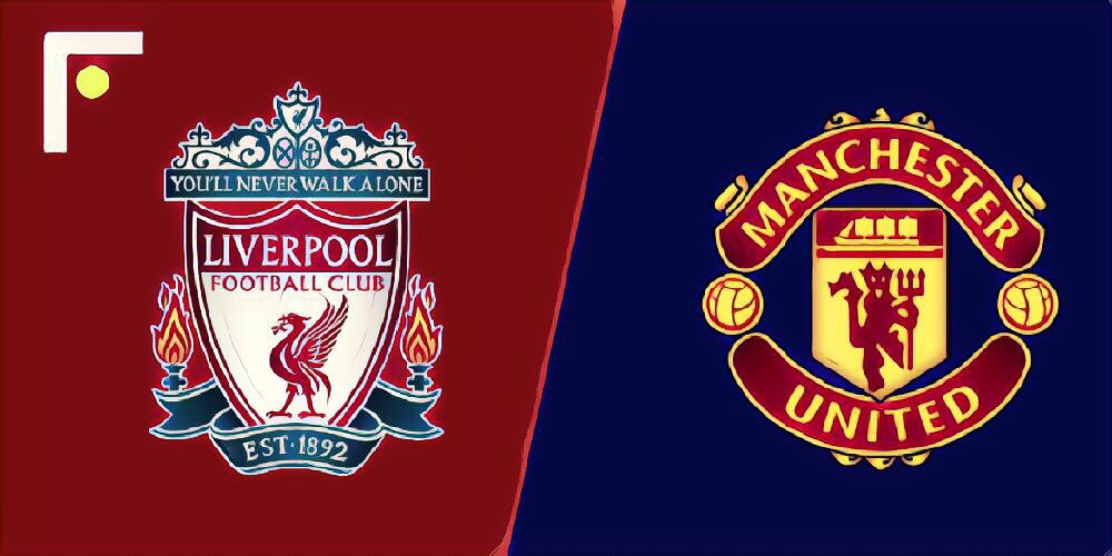 Liverpool v Manchester United - Match preview and predictions