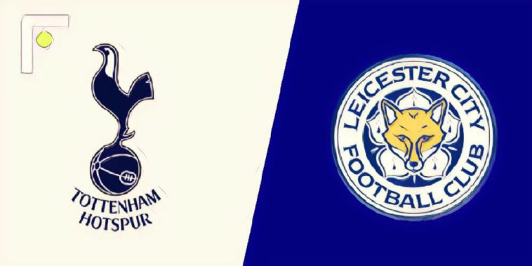 Spurs v Leicester match preview