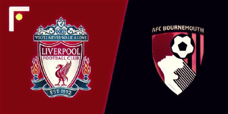 Liverpool v Bournemouth Match Preview