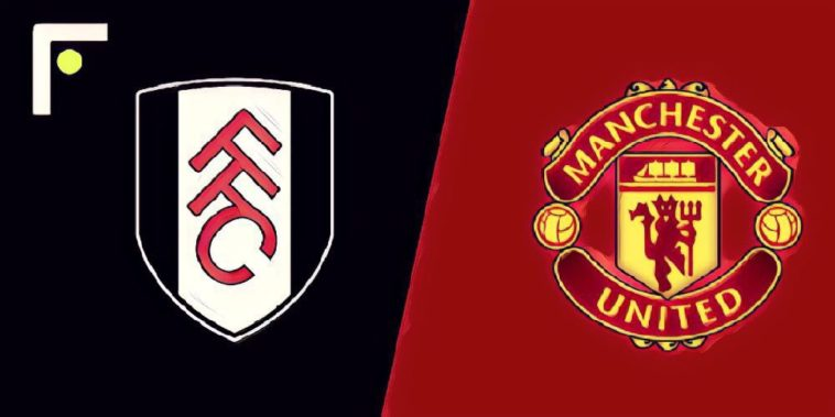 Fulham v Manchester United Preview