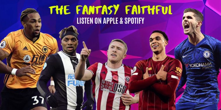 The Fantasy Faithful FPL podcast fantasy premier league